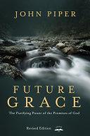 Future Grace, Revised Edition Pdf/ePub eBook