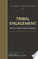 A Combat Advisor s Guide to Tribal Engagement Book