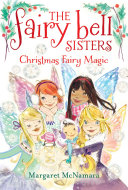 The Fairy Bell Sisters  6  Christmas Fairy Magic