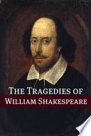 The Best Known Tragedies Of Shakespeare In Plain And Simple English