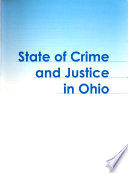State of Crime and Justice in Ohio