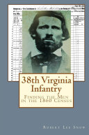 38th Virginia Infantry  Finding the Men in the 1860 Census