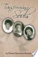 Transforming Souls