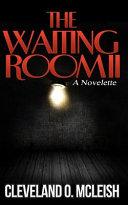 The Waiting Room II