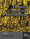 Elements of Molecular Neurobiology