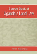 Source Book of Uganda s Land Law
