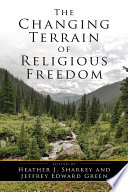 The Changing Terrain of Religious Freedom