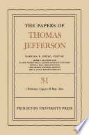 The Papers of Thomas Jefferson  Volume 31 Book PDF