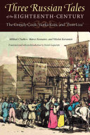 Three Russian Tales of the Eighteenth Century  The Comely Cook  Vanka Kain  and    Poor Liza