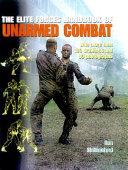 The Elite Forces Handbook of Unarmed Combat