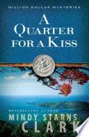 Free A Quarter for a Kiss Book
