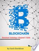 Blockchain Technology: A Beginner's Guide