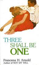 Three Shall Be One [Pdf/ePub] eBook
