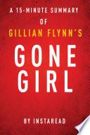 Gone Girl by Gillian Flynn - 15-minute Instaread Summary