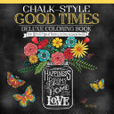 Chalk style Good Times Coloring Book