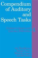 Compendium of Auditory and Speech Tasks