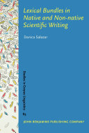Lexical Bundles in Native and Non native Scientific Writing