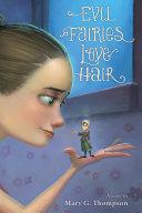 Evil Fairies Love Hair Pdf/ePub eBook