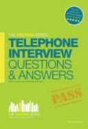 Telephone Interview Questions and Answers Workbook + Free Access to Online Training Videos