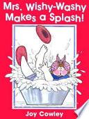 Mrs. Wishy-Washy Makes a Splash!