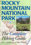"""Rocky Mountain National Park: The Complete Hiking Guide"" by Lisa Foster"