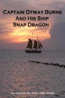 Pdf Captain Otway Burns and His Ship Snap Dragon