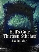 Hell's Gate Thirteen Stitches Book
