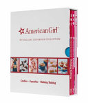 American Girl My Holiday Cookbook Collection  Holiday Baking  Cookies  Cupcakes  Book PDF