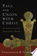 Paul and Union with Christ Book