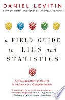 A Field Guide To Lies And Statistics Book PDF