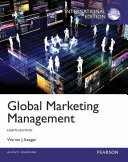 Global Marketing Management: International Edition