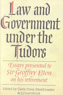 Law and Government Under the Tudors