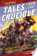 KeyForge  Tales From the Crucible