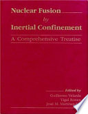 Nuclear Fusion by Inertial Confinement