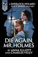 Die Again  Mr  Holmes