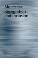 Molecular Recognition and Inclusion