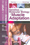 Genetics And Molecular Biology Of Muscle Adaptation Book PDF