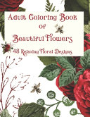 Adult Coloring Book of Beautiful Flowers