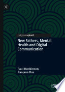 New Fathers  Mental Health and Digital Communication