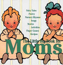 The Little Big Book For Moms Book PDF