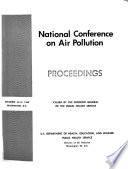 National Conference On Air Pollution Proceedings Called By The Surgeon General Of The Public Health Service December 10 12 1962 Washington D C
