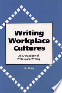 Writing Workplace Cultures