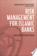 Risk Management for Islamic Banks