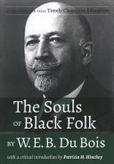 The Souls of Black Folk by W E B  Du Bois  With a Critical Introduction by Patricia H  Hinchey Book PDF
