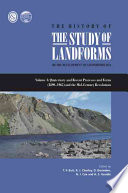 The History Of The Study Of Landforms Quaternary And Recent Processes And Forms 1890 1965 And The Mid Century Revolutions Book PDF