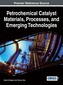 Pdf Petrochemical Catalyst Materials, Processes, and Emerging Technologies