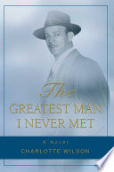 The Greatest Man I Never Met Book