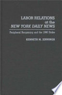 Labor Relations at the New York Daily News