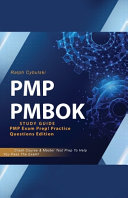 PMP PMBOK Study Guide  PMP Exam Prep  Practice Questions Edition  Crash Course   Master Test Prep To Help You Pass The Exam
