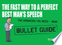 The Fast Way to a Perfect Best Man s Speech  Bullet Guides